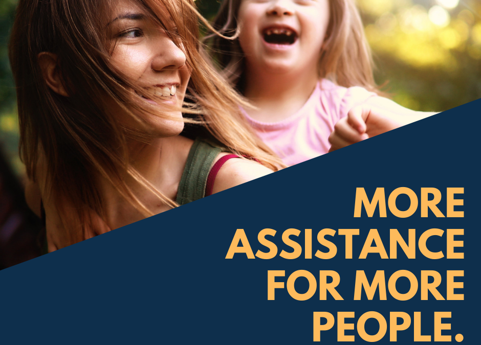 More Assistance for More People